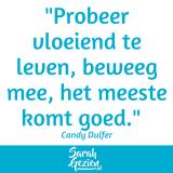 """Candy Dulfer: """"Probeer vloeiend te leven, beweeg mee, het meeste komt goed."""""""